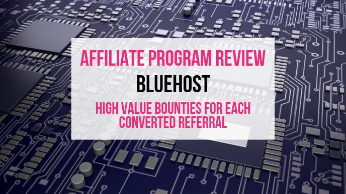 Bluehost Affiliate Marketing Program Review