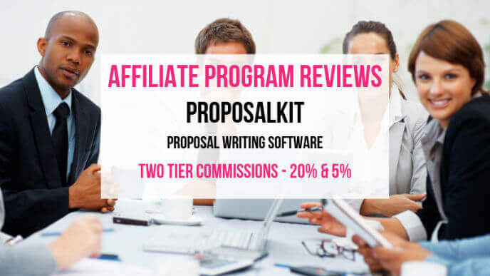 ProposalKit Affiliate Marketing Program Review