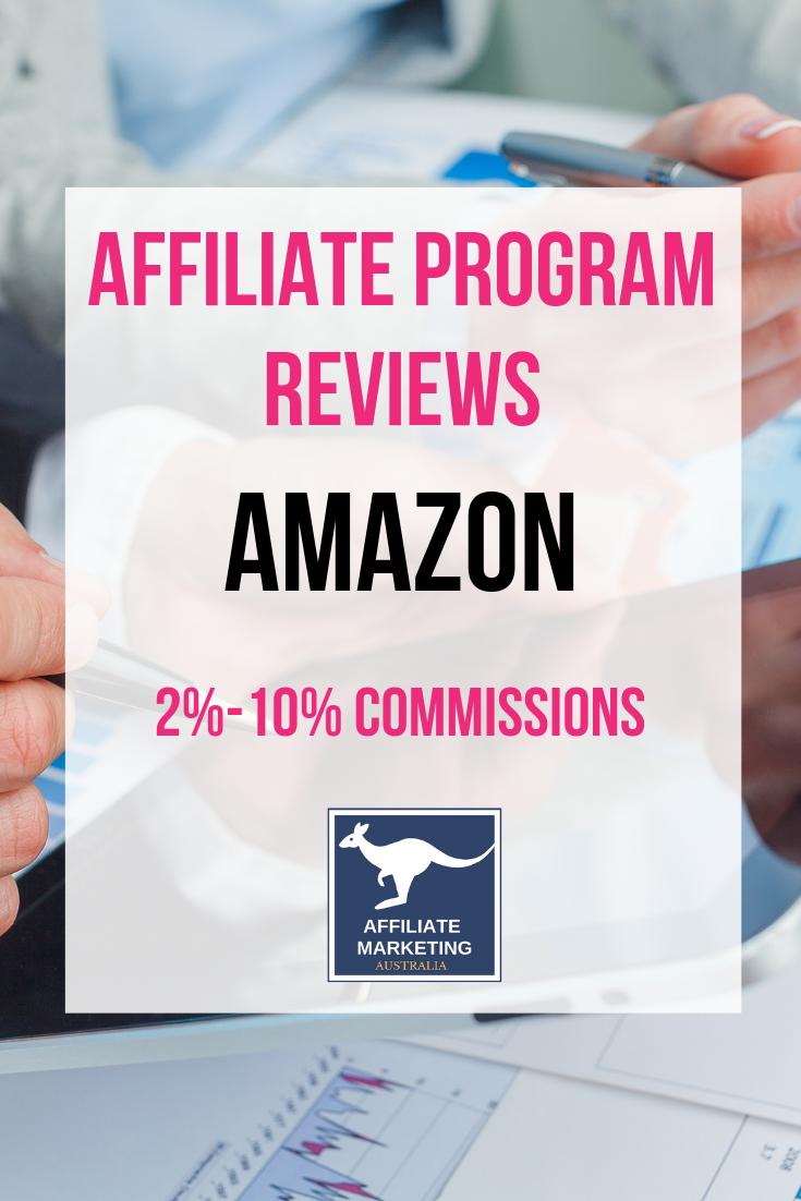 Amazon Affiliate Program Review AFFILIATE MARKETING AUSTRALIA
