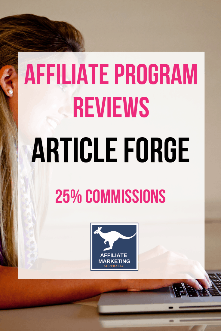 ArticleForge Affiliate Marketing Program Review AFFILIATE MARKETING AUSTRALIA