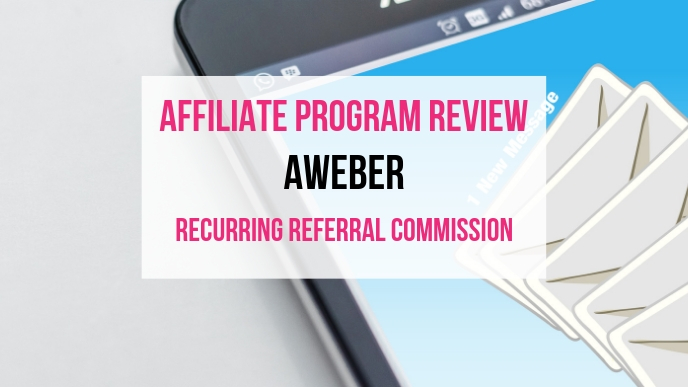 AWeber Affiliate Marketing Program Review