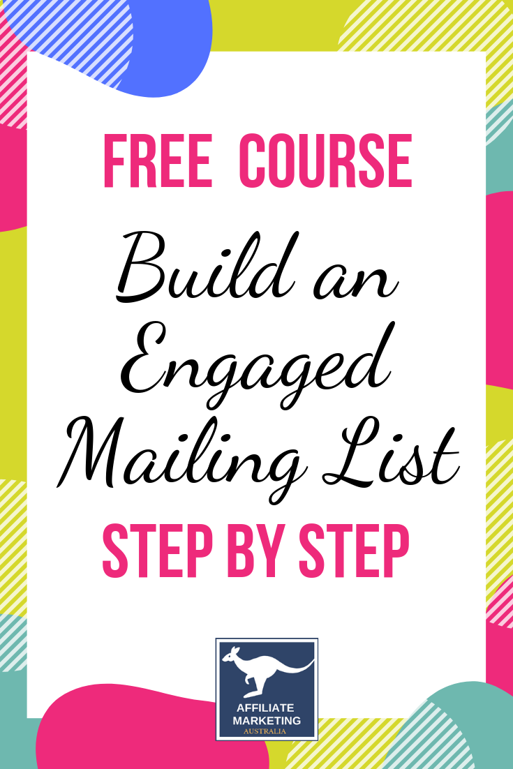 How To Build An Email Marketing List (Free Course) Affiliate Posts
