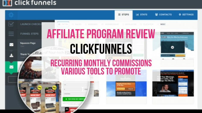 ClickFunnels Affiliate Marketing Program Review