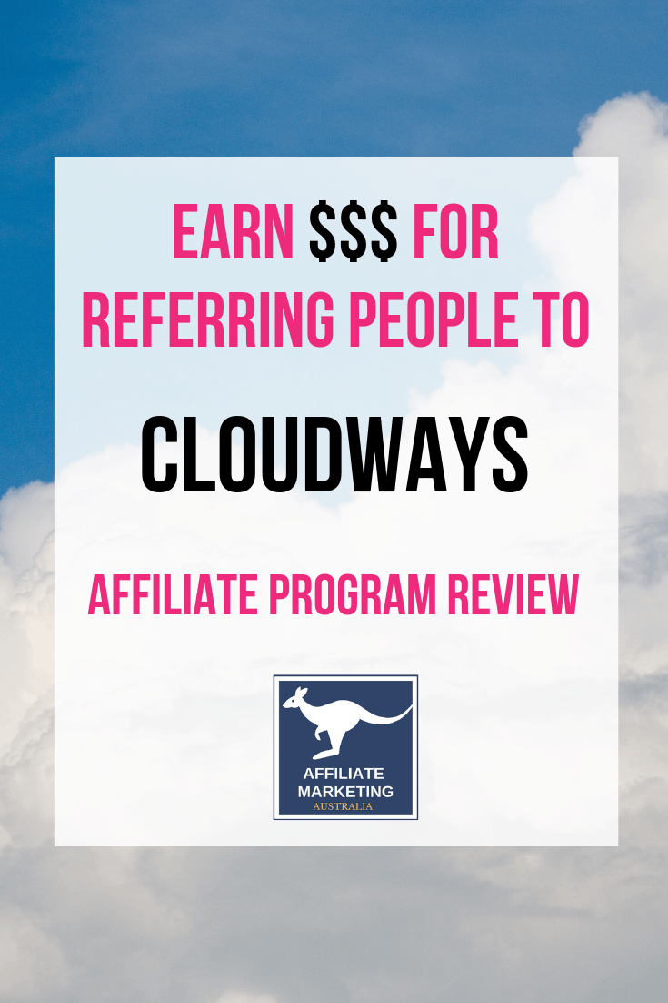 Cloudways Affiliate Marketing Program Review AFFILIATE MARKETING AUSTRALIA