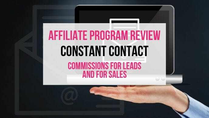 Constant Contact Affiliate Marketing Program Review