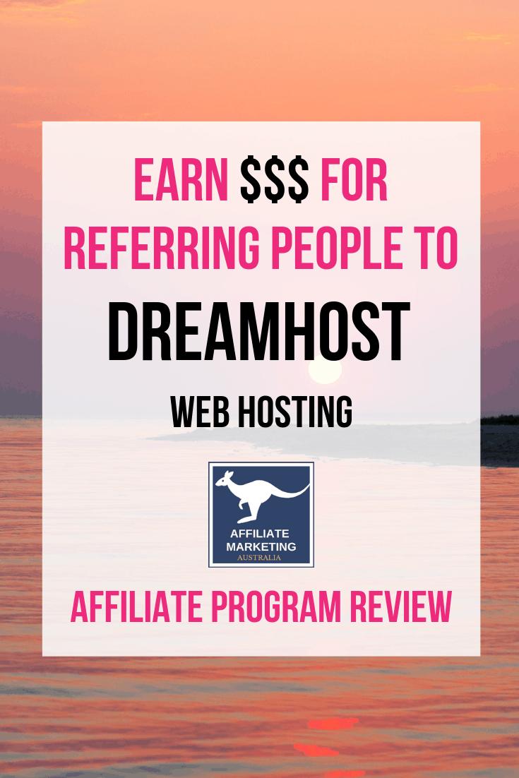 Dreamhost Affiliate Marketing Program Review AFFILIATE MARKETING AUSTRALIA