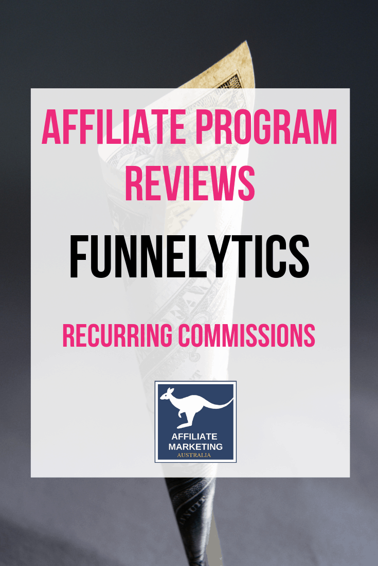 Funnelytics Affiliate Marketing Program Review AFFILIATE MARKETING AUSTRALIA