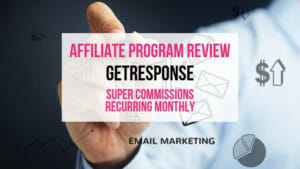 GetResponse Affiliate Marketing Program Review