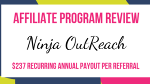 Ninja OutReach Affiliate Marketing Program