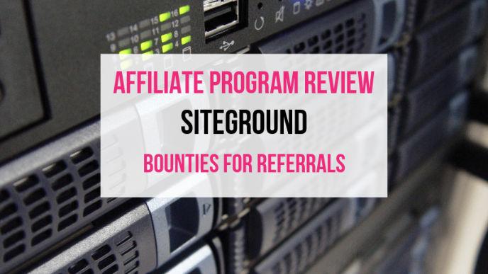 SiteGround Affiliate Marketing Program Review