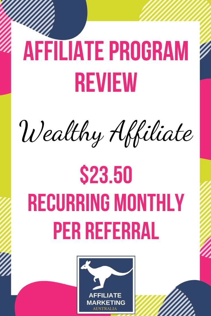 Wealthy Affiliate Network – Affiliate Marketing Program Review AFFILIATE MARKETING AUSTRALIA