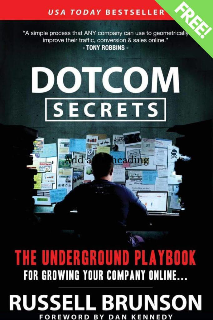 Get your free dotcomsecrets book