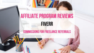 Fiverr Affiliate Marketing Program Review