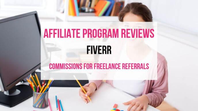 Fiverr Affiliate Marketing Program Review