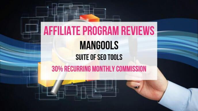 Mangools Affiliate Marketing Program Review