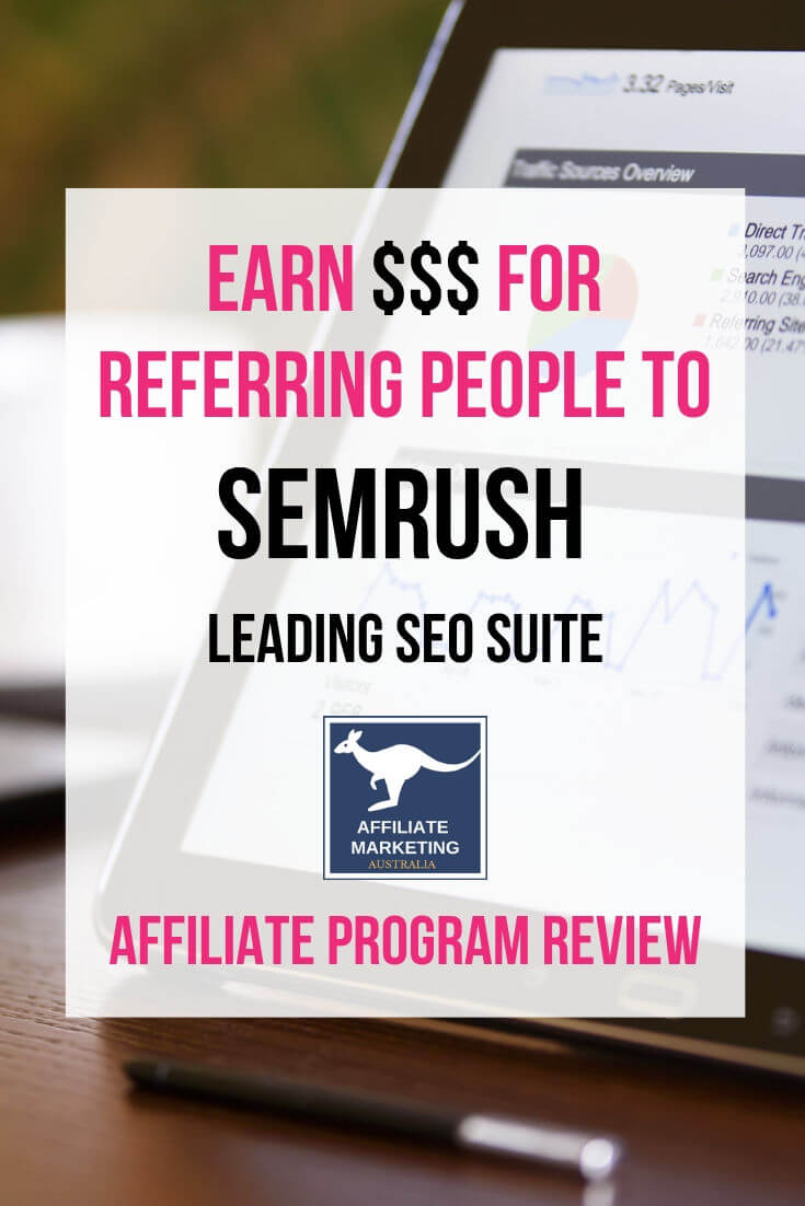 SEMrush Affiliate Marketing Program Review AFFILIATE MARKETING AUSTRALIA