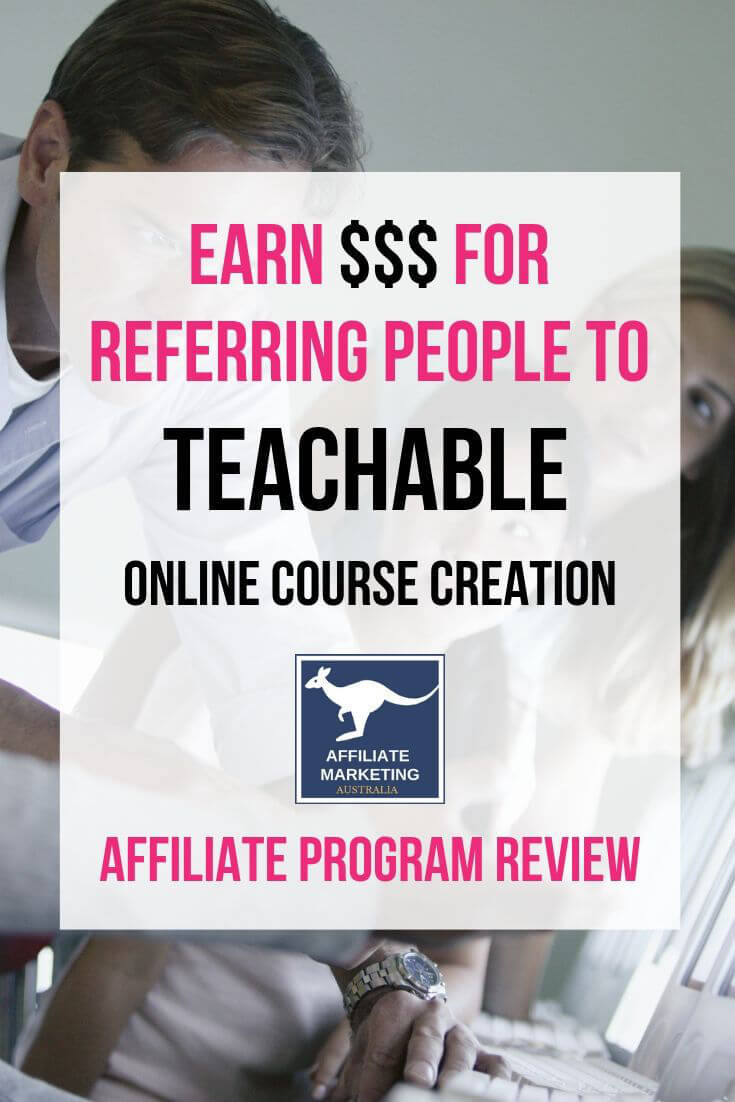 Teachable Affiliate Marketing Program Review AFFILIATE MARKETING AUSTRALIA