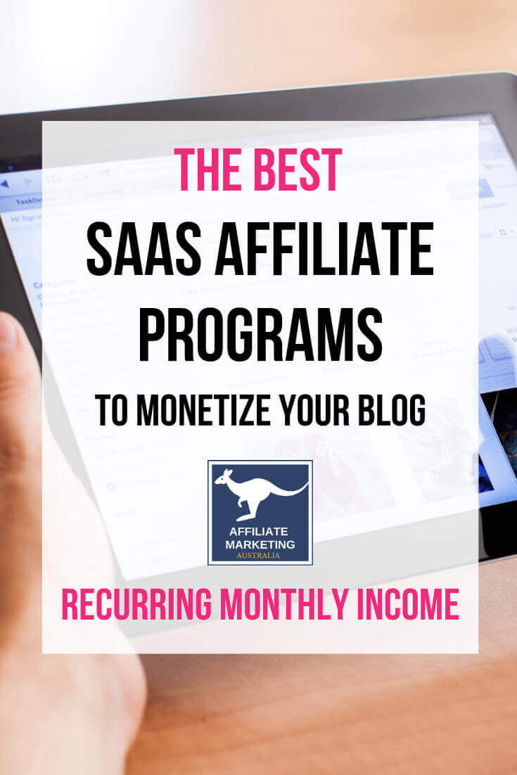 SAAS Affiliate Programs For Recurring Income AFFILIATE MARKETING AUSTRALIA