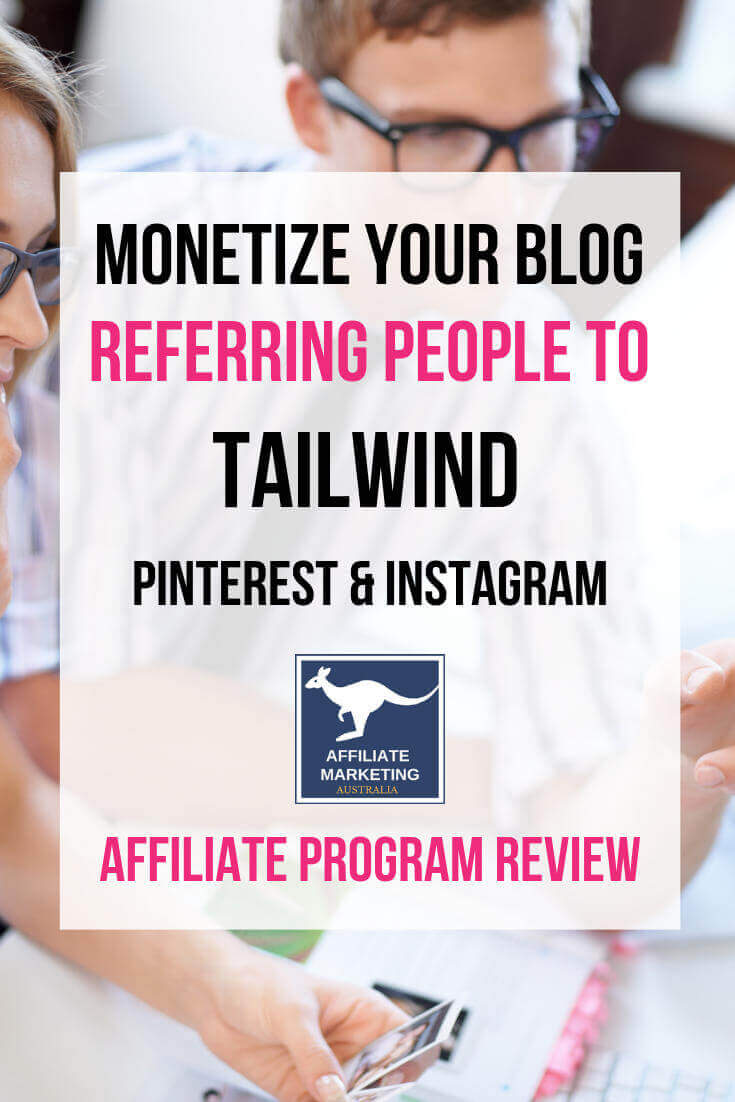 Tailwind Affiliate Marketing Program Review Affiliate Posts