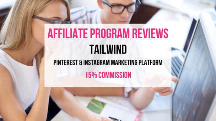 Tailwind Affiliate Marketing Program Review